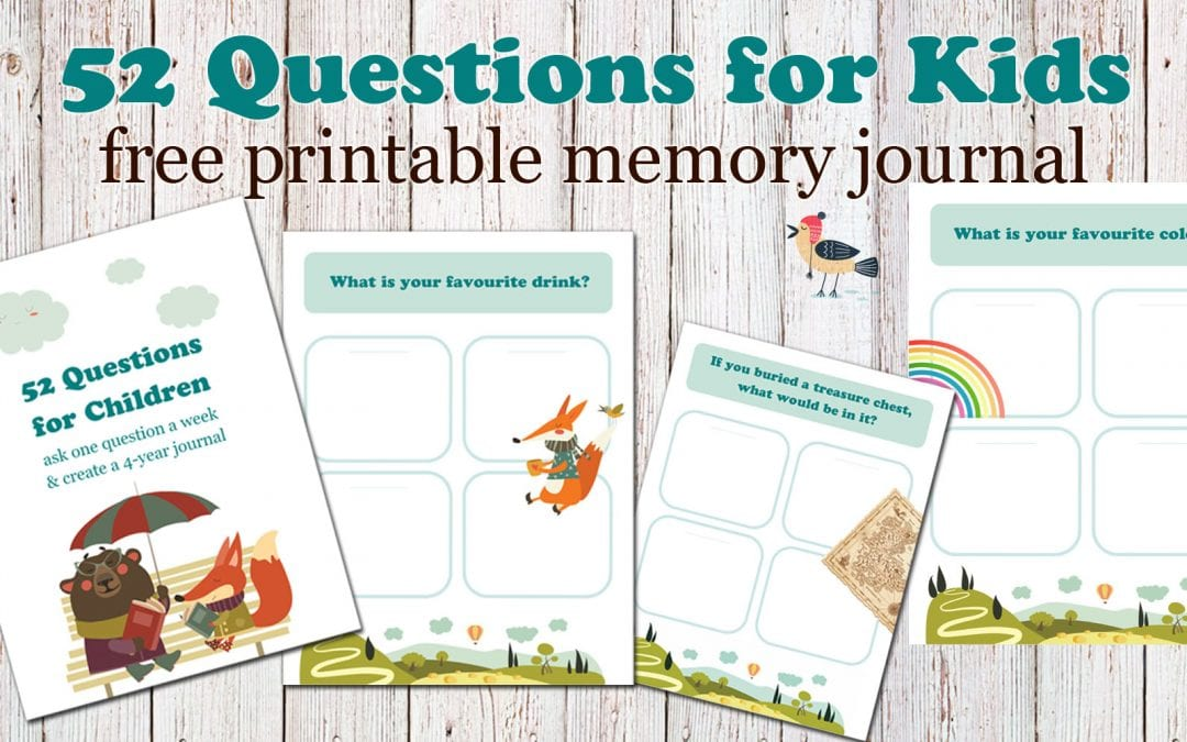 52 Questions to Ask Children: Free Printable Q&A Journal