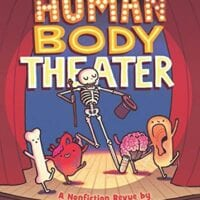 Human Body Theater: A Non-Fiction Revue, by Maris Wicks