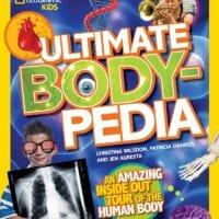 Ultimate Bodypedia, by Patricia Daniels, Christina Wilsdon, Jen Agresta