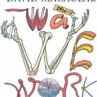 The Way We Work, by David Macaulay