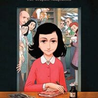 Anne Frank's Diary: The Graphic Adaptation, by Ari Folman and David Polonsky