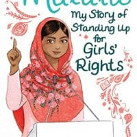 Malala: My Story of Standing Up for Girls' Rights, by Malala Yousafzai