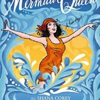 Mermaid Queen, by Shana Corey