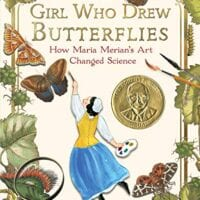 The Girl Who Drew Butterflies, by Joyce Sidman